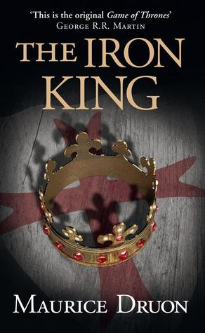 The Iron King by Maurice Druon