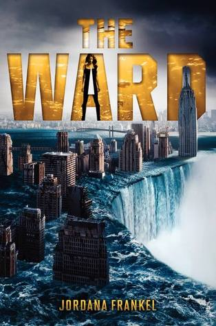 The Ward by Jordana Frankel