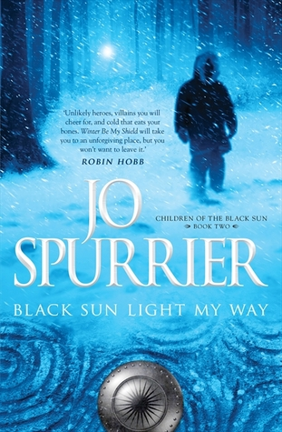 Black Sun Light My Way by Jo Spurrier
