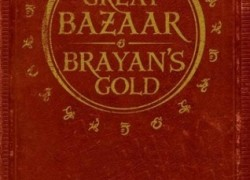 The Great Bazaar and Brayan's Gold by Peter V. Brett