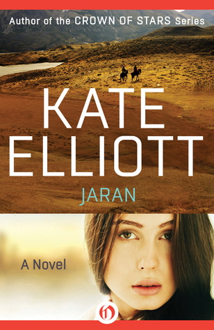 Jaran by Kate Elliott