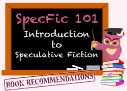 SpecFic 101: Women write Science Fiction too