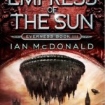Empress of the Sun Ian McDonald
