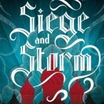 Seige and Storm Leigh Bardugo