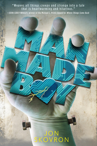 Man Made Boy by Jon Skovron