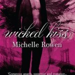 Wicked Kiss Rowen