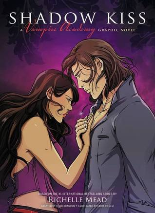 Shadow Kiss: The Graphic Novel by Richelle Mead