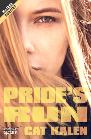 Pride's Run by Cat Kalen
