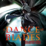 A Dance of Blades Dalglish