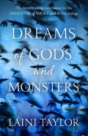 Audiobook Review: Dreams of Gods and Monsters by Laini Taylor