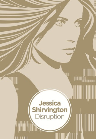 Disruption by Jessica Shirvington