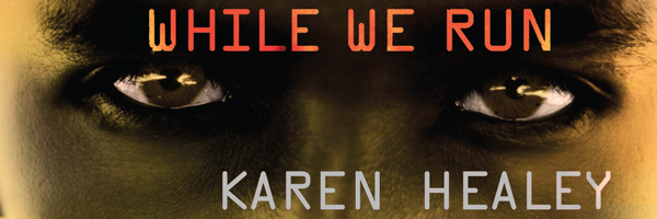 Blog Tour: While We Run by Karen Healey - Interview
