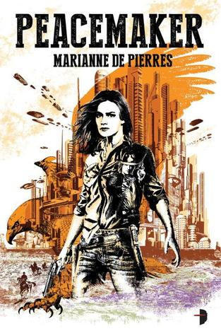 Peacemaker by Marianne de Pierres