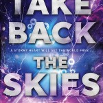 Take Back the Skies Lucy Saxon