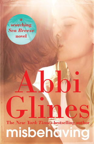 Misbehaving by Abbi Glines
