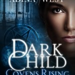 Covens Rising Adina West