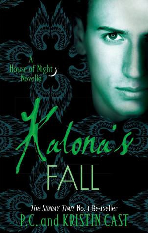 Kalona's Fall by P.C. and Kristin Cast