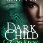 Covens Rising 3 Adina West