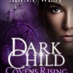 Covens Rising 4 Adina West