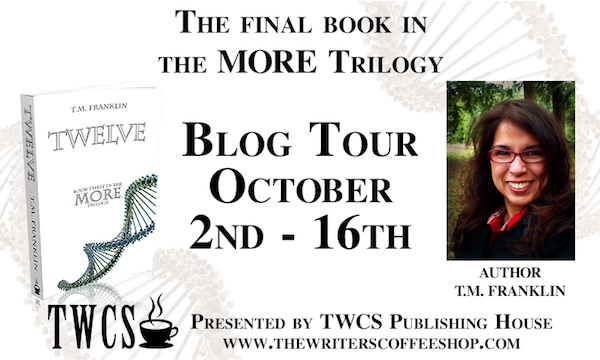 Blog Tour: Twelve by T.M. Franklin – Guest Post and Interview