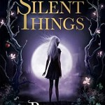 The Slow Regard of Silent Things Rothfuss