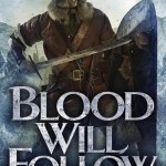 Blood Will Follow Snorri Kristjansson