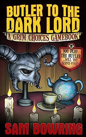 Butler to the Dark Lord by Sam Bowring