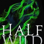 Half Wild Sally Green