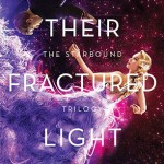 Their Fractured Light Kaufman Spooner