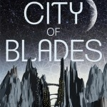 City of Blades Robert Jackson Bennet