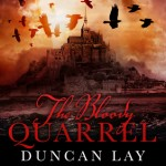 The bloody Quarrel Duncan Lay