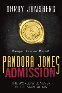 Pandora Jones: Admission by Barry Jonsberg