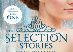 The Selection Stories: The Prince & The Guard by Kiera Cass