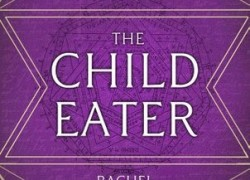 The Child Eater by Rachel Pollack