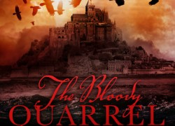 Guest Post: The Bloody Quarrel by Duncan Lay